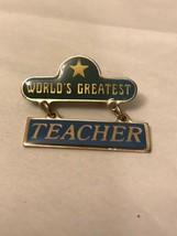 Vintage Collectible Pin: World's Greatest Teacher - $9.90