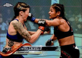 Cynthia Calvillo 2018 Topps Chrome UFC Refractor Card #18 - $1.50