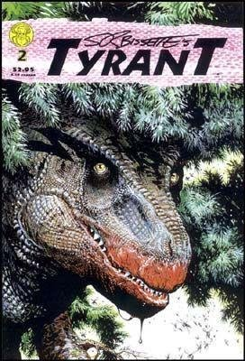 S. R. Bissette's Tyrant: #2 [Comic] [Jan 01, 1994] bissette, Stephen R and B/w C