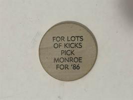For Lots of Kicks Pick Monroe for '86 Wooden Token - $3.99