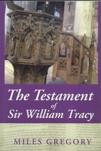 The Testament of William Tracy, Miles Gregory, Christian, Bible Study, H... - $15.95