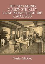 The 1912 and 1915 Gustav Stickley Craftsman Furniture Catalogs [Paperback] Stick image 2