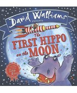 The First Hippo on the Moon [Hardcover] [Nov 06, 2014] Walliams, David - $24.79