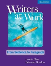 Writers at Work: from Sentence to Paragraph Student's Book by Laurie Bla... - $52.25