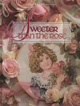 """Hard Covered Book - """"Sweeter Than The Rose"""" -Leisure Arts - Gently Used - $18.00"""