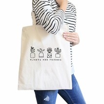 Plants Are Friends Natural Canvas Bag Unique Design Gifts For Her - $14.39