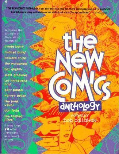 The New Comics Anthology by Bob Callahan 1991 PB