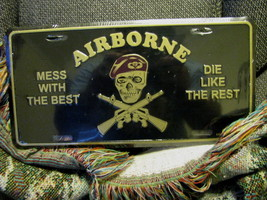 License Plate AIRBORNE MESS WITH THE BEST DIE L... - $7.90