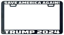Trump 2024 Save America Again License Plate Frame Tag Holder - £5.03 GBP