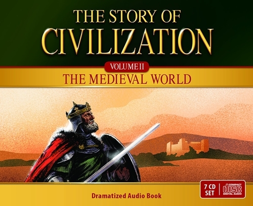 The story of civilization vol. 2   the medieval world  audio drama cds