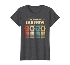 Funny Shirts - Retro The Birth Of Legend 1976 42nd Birthday Gift 42 yrs ... - $19.95+