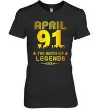 April 1991 Shirt 27th Birthday Gift - $19.99+