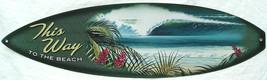 To the Beach Tropical Surfboard Island Aloha Lagoon Paradise Beach Metal... - $19.95