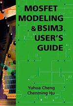 MOSFET Modeling & BSIM3 User's Guide [Paperback] Yuhua Cheng and Chenming Hu image 2