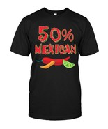 Fifty Percent Mexican Chiles Cinco De Mayo 5th May T shirt - $17.99+