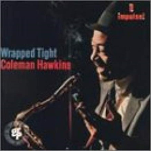 Wrapped Tight by Coleman Hawkins Cd