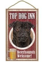 "Top Dog Inn Beerhounds Pug (Black) Bar Sign Plaque dog 10""x16""   - $21.95"