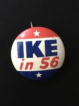 "1956 IKE IN '56 7/8"" Eisenhower Nixon Ike Litho Pin Button Red White Blu... - $4.94"