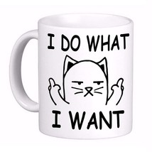 I Do What I Want Cat Middle Finger Rude F You Coffee Cup Mug, Awesome, F... - $13.12