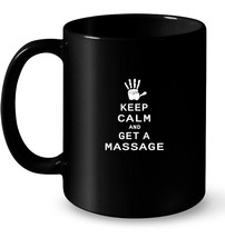 Keep Calm and Get A Massage Vintage Ceramic Mug - $13.99+