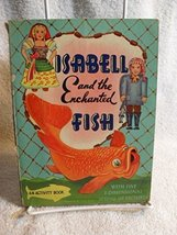 "SCARCE! ""ISABELL AND THE ENCHANTED FISH"" Children's Pop-Up Book 1950's [... - $30.58"