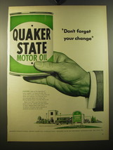 1950 Quaker State Motor Oil Ad - Don't forget your change - $14.99
