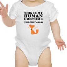 This Is My Human Costume Fox Baby White Bodysuit - $13.99