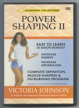 Victoria Johnson – Power Shaping II – 2004 Fat-Burning, 30-minute Workou... - $0.89