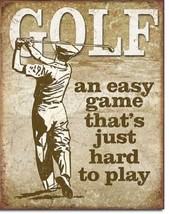 Golf Easy Game Hard To Play Funny Retro Restaurant Bar Sports Metal Tin Sign New - $15.99