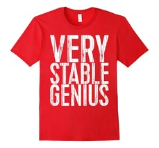 Large size shirts -  Very Stable Genius T-Shirt Political Gift Shirt Men - $19.95+