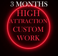 NO DEALS 90 DAYS $342 AFTER DISCOUNT CUSTOM HIGH ATTRACTION MAGICK FULL COVEN  - $342.00