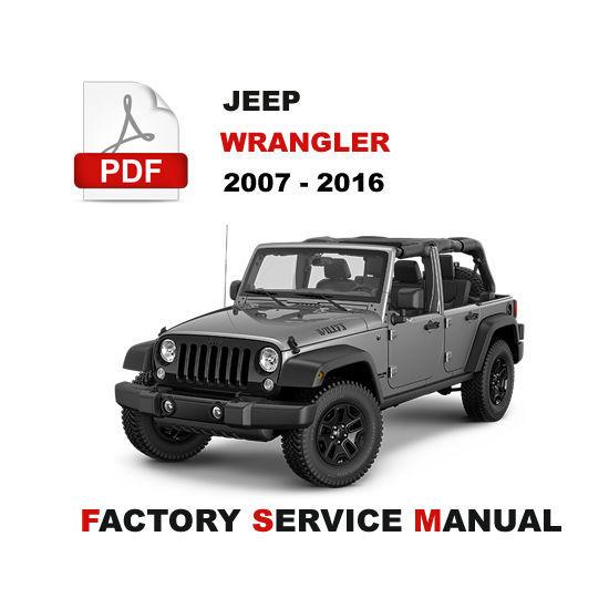 S L1600 Previous 2007 2016 Jeep Wrangler Service Repair Work Maintenance Manual