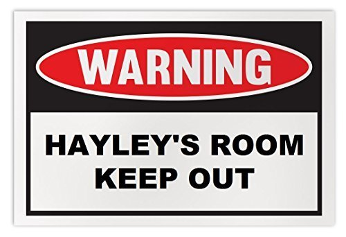 Personalized Novelty Warning Sign: Hayley's Room Keep Out - Boys, Girls, Kids, C