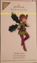 Hallmark 2011 Limited Quantity Holly Fairy Fairy Messengers Special Edition - $99.99