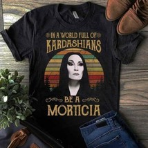 In A World Full Of Kardashians Be A Morticia Vintage Retro T-Shirt Men S... - $16.82+