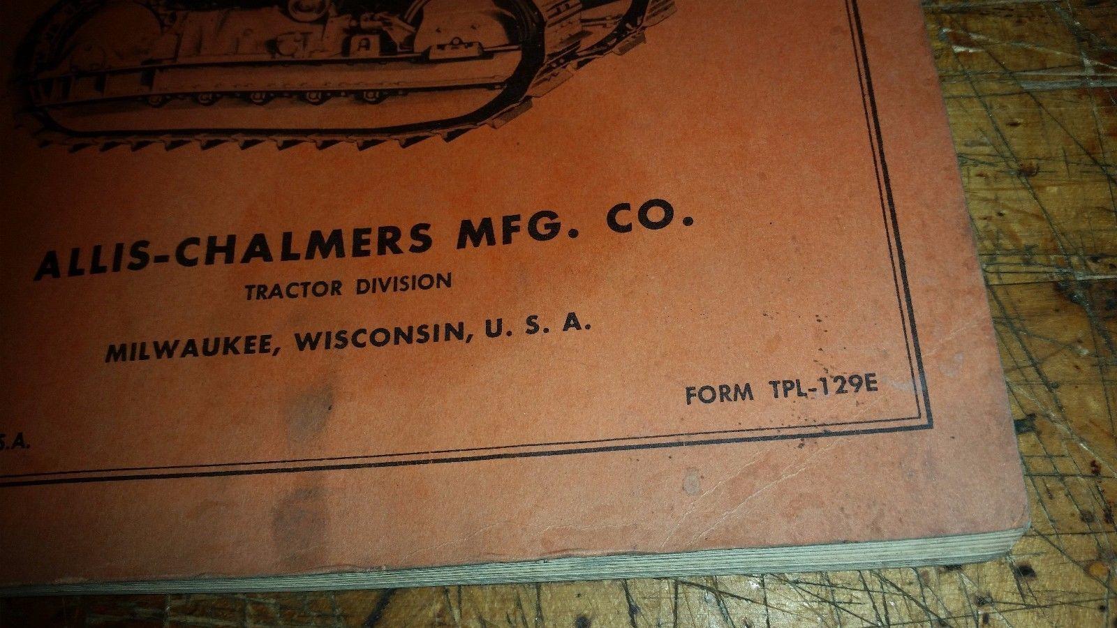 Original Allis-Chalmers HD 7 Crawler Tractor repair Parts List Manual tpl-129e
