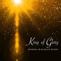 King of Glory by Kimberly & Alberto Rivera Powerful Heavenly Worship Aud... - $24.95