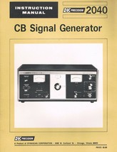 B&K Precision 2040 Signal Generator CB Owners Instruction Manual COPY O... - $13.99