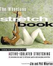The Whartons' Stretch Book: Featuring the Breakthrough Method of Active-... - $9.58