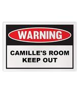 Personalized Novelty Warning Sign: Camille's Room Keep Out - Boys, Girls... - $14.99