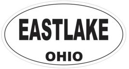 Eastlake Ohio Oval Bumper Sticker or Helmet Sticker D6082 - $1.39+