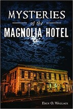 Mysteries of the Magnolia Hotel (Landmarks) - $22.74