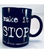 Vintage Humor Insanity Resist Madness Make it Stop Black 10 oz Coffee Mu... - $9.90