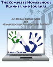 The Complete Homeschool Planner and Journal: A 180-Day Record Book for H... - $7.95