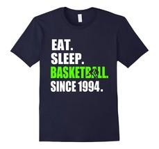 New Shirt - Eat Sleep Basketball Since 1994 T-Shirt 24th Birthday Shirt Men - €16,20 EUR+