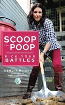 Scoop the Poop: Pick Your Battles [Paperback] Masony, Mrs Meredith L - $11.86