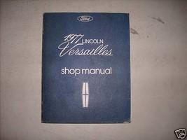 1977 Ford Lincoln Versailles Shop Workshop Repair Service Manual FEO 77 - $19.26