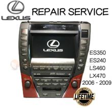 Lexus ES350 LS460 LX470 Navigation Radio 2006 2007 2008 2009 Repair Service Fix - $296.01