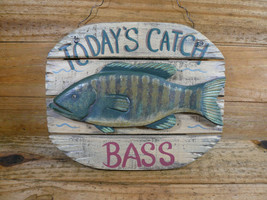 TODAY'S CATCH BASS Wood Sign Novelty Cabin Kitchen Wall Hanging Sign - $7.99