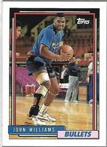 1992-93 TOPPS BASKETBALL-#138-John Williams-Bullets-Forward - $3.96